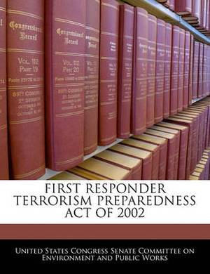 First Responder Terrorism Preparedness Act of 2002