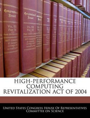 High-Performance Computing Revitalization Act of 2004