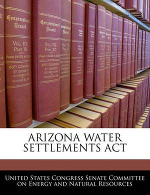 Arizona Water Settlements ACT