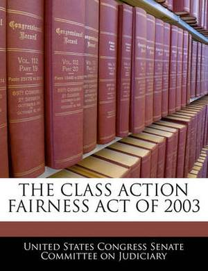 The Class Action Fairness Act of 2003