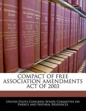 Compact of Free Association Amendments Act of 2003