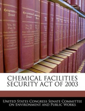 Chemical Facilities Security Act of 2003