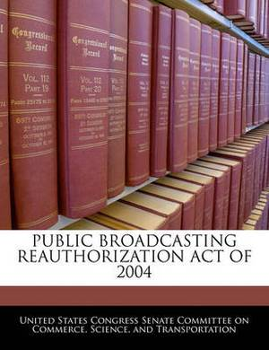 Public Broadcasting Reauthorization Act of 2004