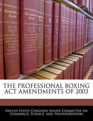 The Professional Boxing ACT Amendments of 2003