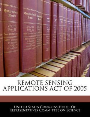 Remote Sensing Applications Act of 2005