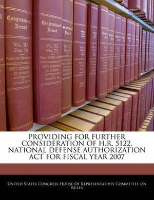 Providing for Further Consideration of H.R. 5122, National Defense Authorization ACT for Fiscal Year 2007