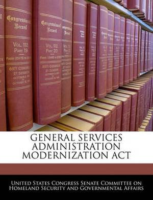 General Services Administration Modernization ACT