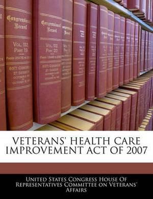 Veterans' Health Care Improvement Act of 2007