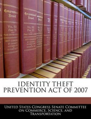 Identity Theft Prevention Act of 2007