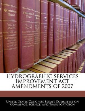 Hydrographic Services Improvement ACT Amendments of 2007