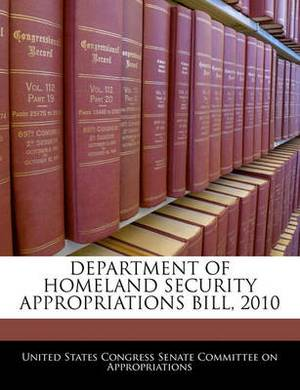 Department of Homeland Security Appropriations Bill, 2010