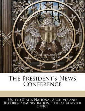 The President's News Conference