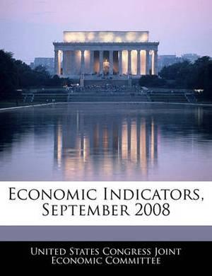Economic Indicators, September 2008