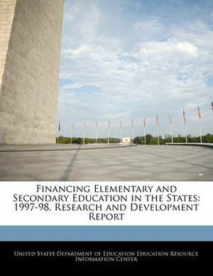 Financing Elementary and Secondary Education in the States: 1997-98. Research and Development Report