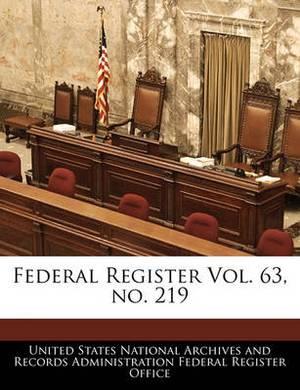 Federal Register Vol. 63, No. 219