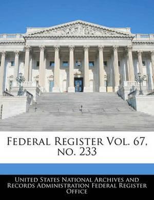 Federal Register Vol. 67, No. 233