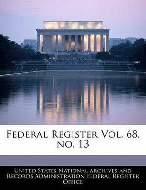 Federal Register Vol. 68, No. 13
