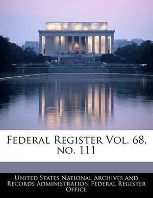 Federal Register Vol. 68, No. 111