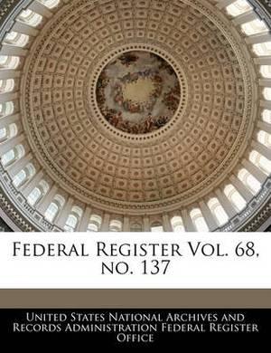 Federal Register Vol. 68, No. 137