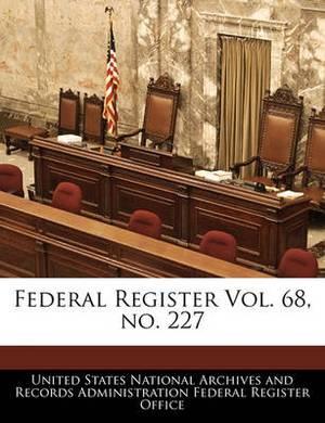 Federal Register Vol. 68, No. 227