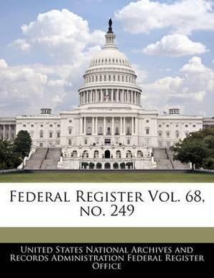 Federal Register Vol. 68, No. 249