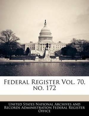 Federal Register Vol. 70, No. 172