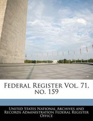 Federal Register Vol. 71, No. 159
