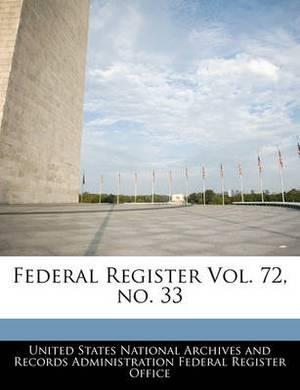 Federal Register Vol. 72, No. 33