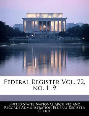 Federal Register Vol. 72, No. 119