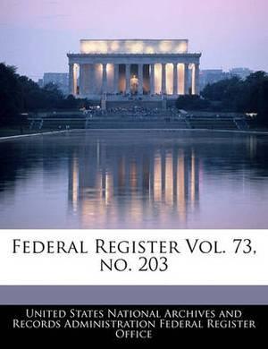 Federal Register Vol. 73, No. 203
