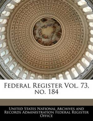 Federal Register Vol. 73, No. 184