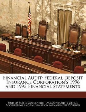Financial Audit: Federal Deposit Insurance Corporation's 1996 and 1995 Financial Statements