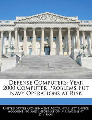 Defense Computers: Year 2000 Computer Problems Put Navy Operations at Risk