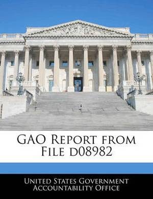 Gao Report from File D08982