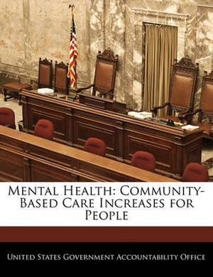 Mental Health: Community-Based Care Increases for People