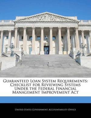 Guaranteed Loan System Requirements: Checklist for Reviewing Systems Under the Federal Financial Management Improvement ACT
