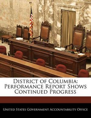 District of Columbia: Performance Report Shows Continued Progress