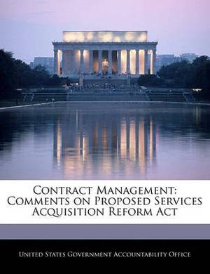 Contract Management: Comments on Proposed Services Acquisition Reform ACT