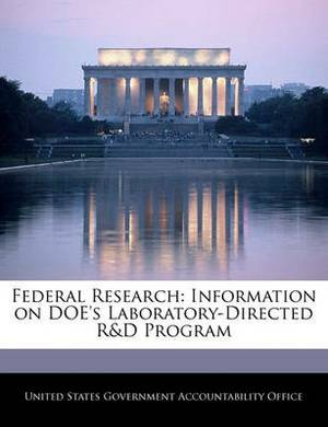 Federal Research: Information on Doe's Laboratory-Directed R&d Program