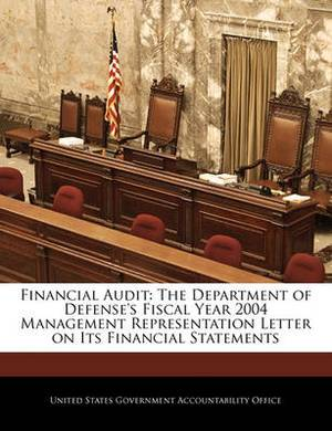 Financial Audit: The Department of Defense's Fiscal Year 2004 Management Representation Letter on Its Financial Statements