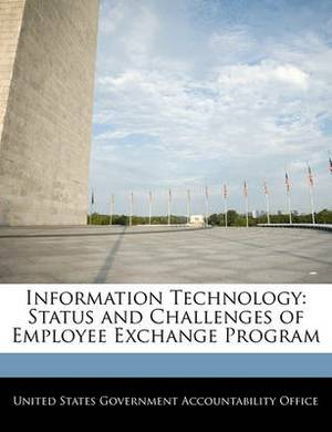 Information Technology: Status and Challenges of Employee Exchange Program