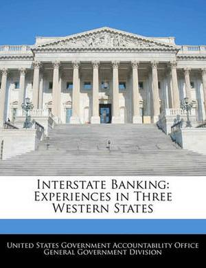 Interstate Banking: Experiences in Three Western States