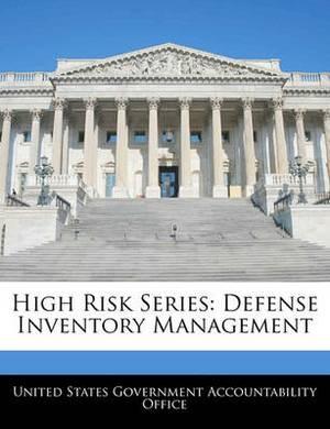 High Risk Series: Defense Inventory Management