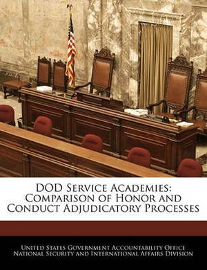 Dod Service Academies: Comparison of Honor and Conduct Adjudicatory Processes