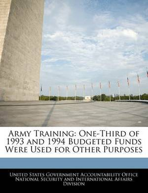 Army Training: One-Third of 1993 and 1994 Budgeted Funds Were Used for Other Purposes