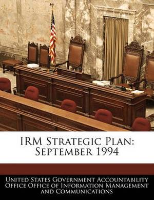 Irm Strategic Plan: September 1994