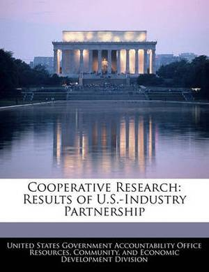 Cooperative Research: Results of U.S.-Industry Partnership