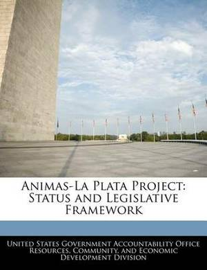 Animas-La Plata Project: Status and Legislative Framework