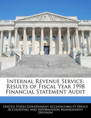 Internal Revenue Service: Results of Fiscal Year 1998 Financial Statement Audit