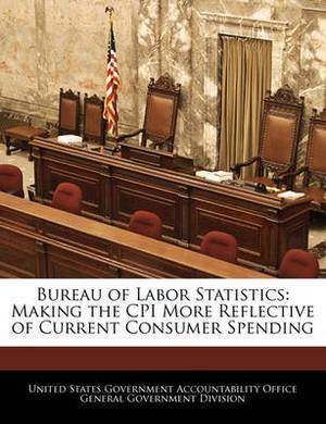 Bureau of Labor Statistics: Making the CPI More Reflective of Current Consumer Spending